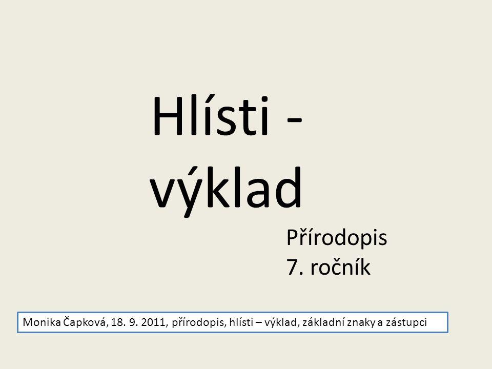 Hlísti - výklad Přírodopis 7. ročník Monika Čapková, 18.
