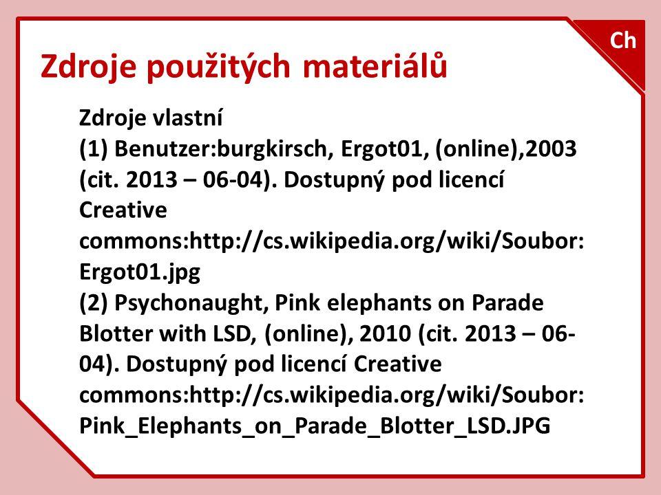 Zdroje použitých materiálů Zdroje vlastní (1) Benutzer:burgkirsch, Ergot01, (online),2003 (cit.