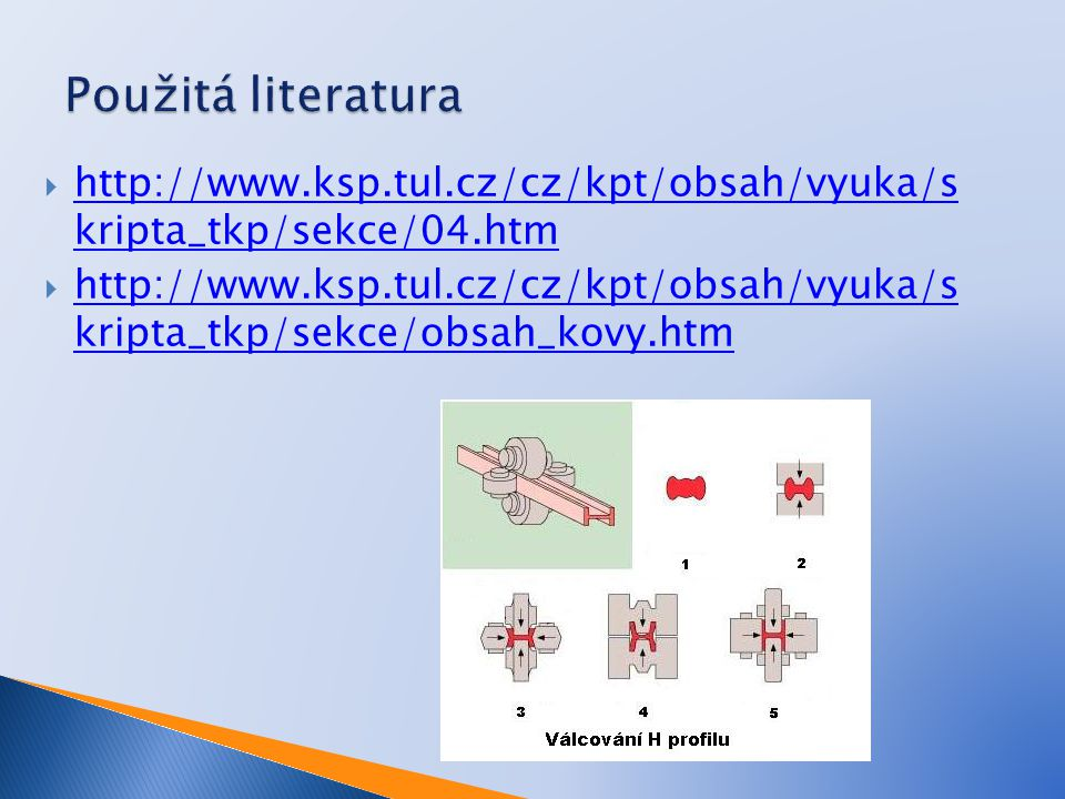  http://www.ksp.tul.cz/cz/kpt/obsah/vyuka/s kripta_tkp/sekce/04.htm http://www.ksp.tul.cz/cz/kpt/obsah/vyuka/s kripta_tkp/sekce/04.htm  http://www.k