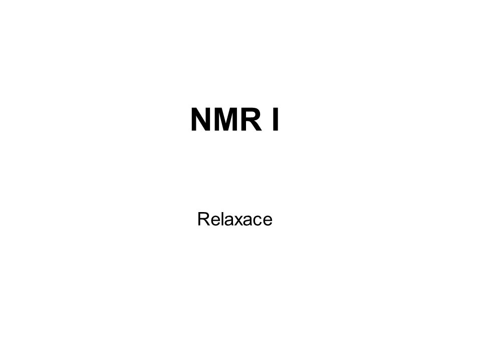 NMR I Relaxace