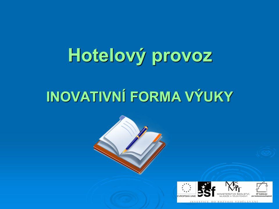 HOTELOVÝ PROVOZ Společné stravování, nástavbové studium,1.