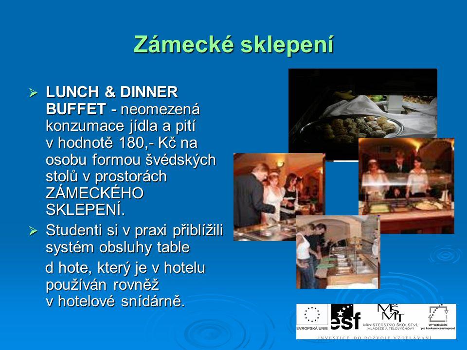  LUNCH & DINNER BUFFET - neomezená konzumace jídla a pití v hodnotě 180,- Kč na osobu formou švédských stolů v prostorách ZÁMECKÉHO SKLEPENÍ.  Stude