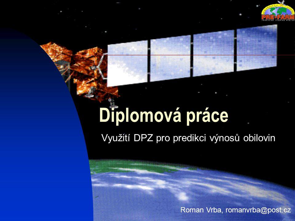 Cíle a úkoly diplomové práce Registrace družicových a let.