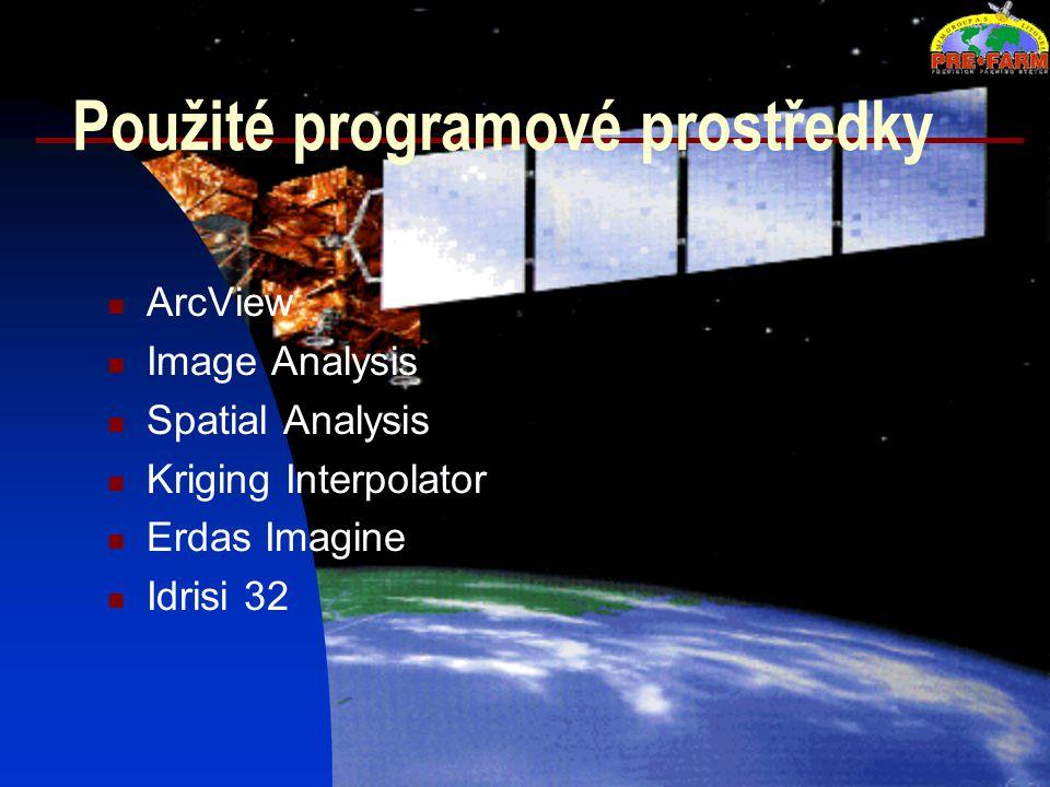 Použité programové prostředky ArcView Image Analysis Spatial Analysis Kriging Interpolator Erdas Imagine Idrisi 32
