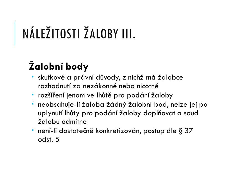 NÁLEŽITOSTI ŽALOBY II.