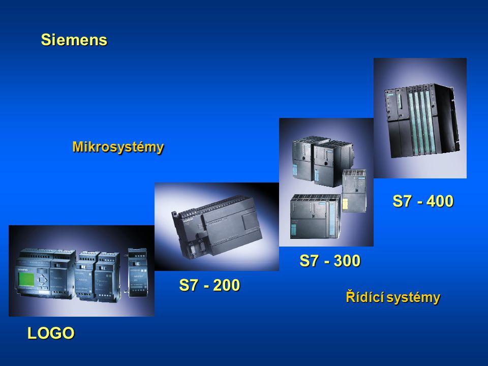 LOGO S7 - 200 S7 - 300 S7 - 400 Siemens Mikrosystémy Řídící systémy