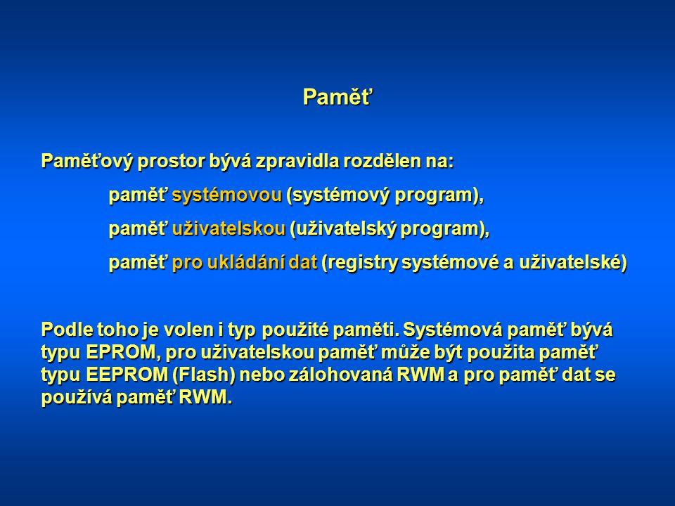 Vstupní a výstupní jednotky Slouží k připojení řízeného systému.