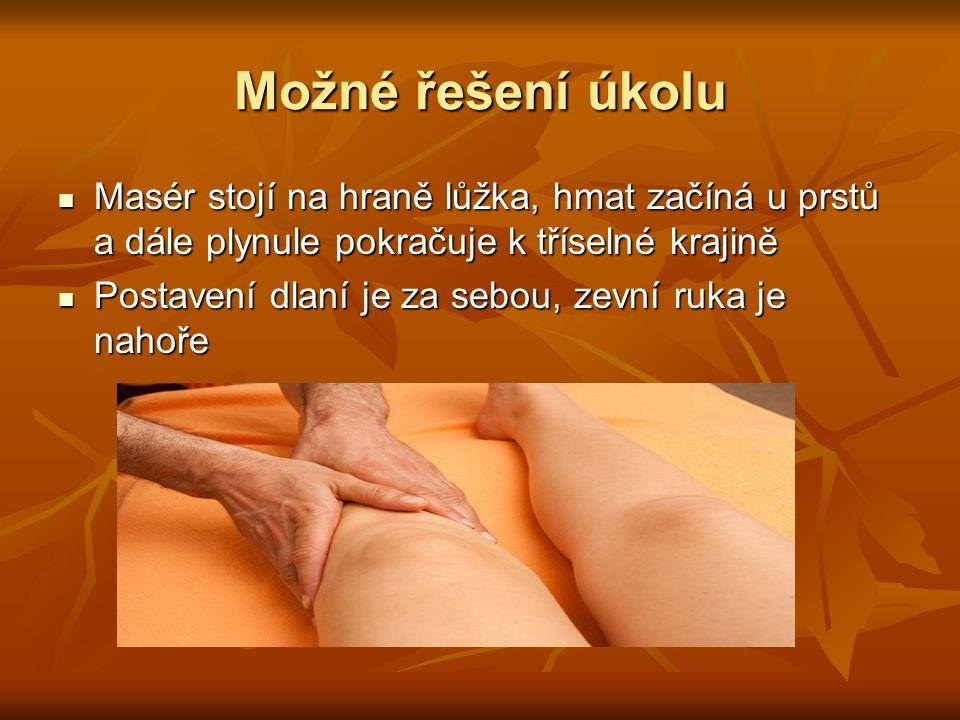 Vytírání Slouží k propracování vřetenovitých svalů, můžeme pracovat oběma rukama, palci nebo jedním palcem, tzv.