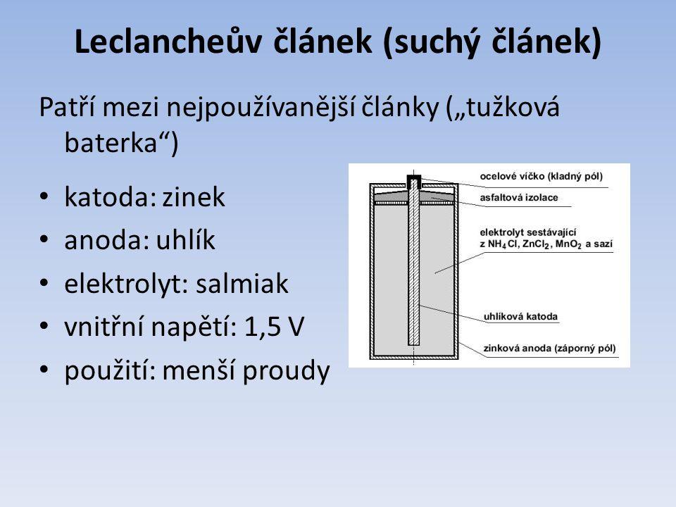"""Leclancheův článek (suchý článek) Patří mezi nejpoužívanější články (""""tužková baterka ) katoda: zinek anoda: uhlík elektrolyt: salmiak vnitřní napětí: 1,5 V použití: menší proudy"""