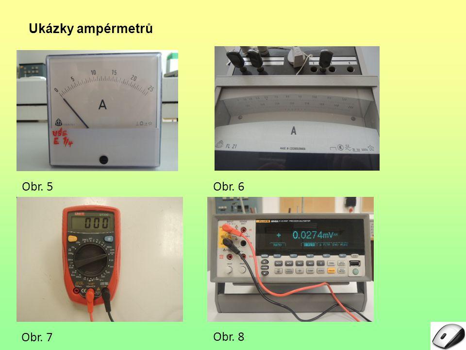 Ukázky ampérmetrů Obr. 5 6 7 8