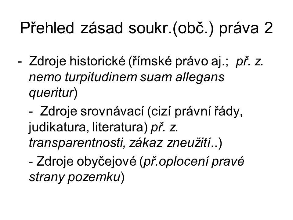 Přehled zásad soukr.(obč.) práva 2 - Zdroje historické (římské právo aj.; př.