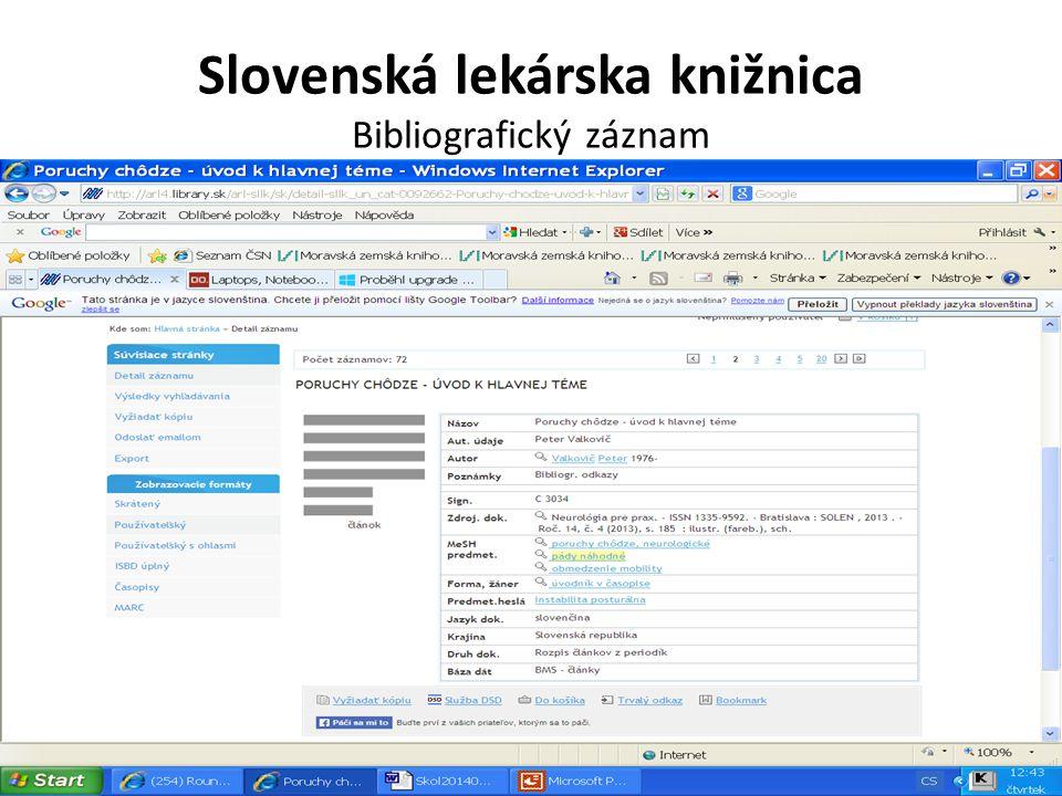 Slovenská lekárska knižnica Bibliografický záznam