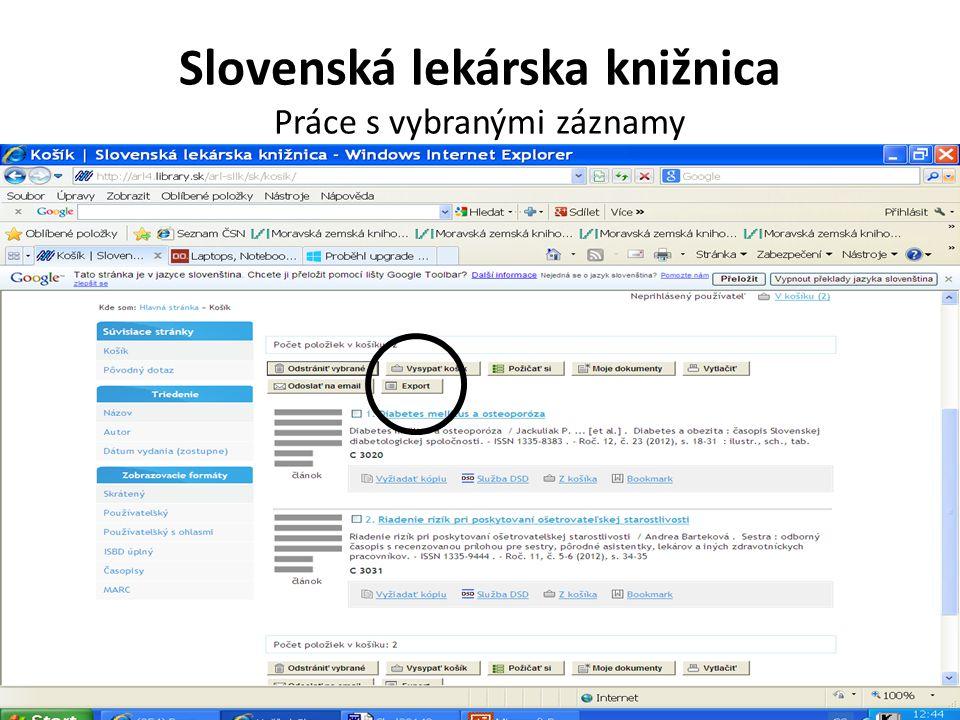 Slovenská lekárska knižnica Práce s vybranými záznamy