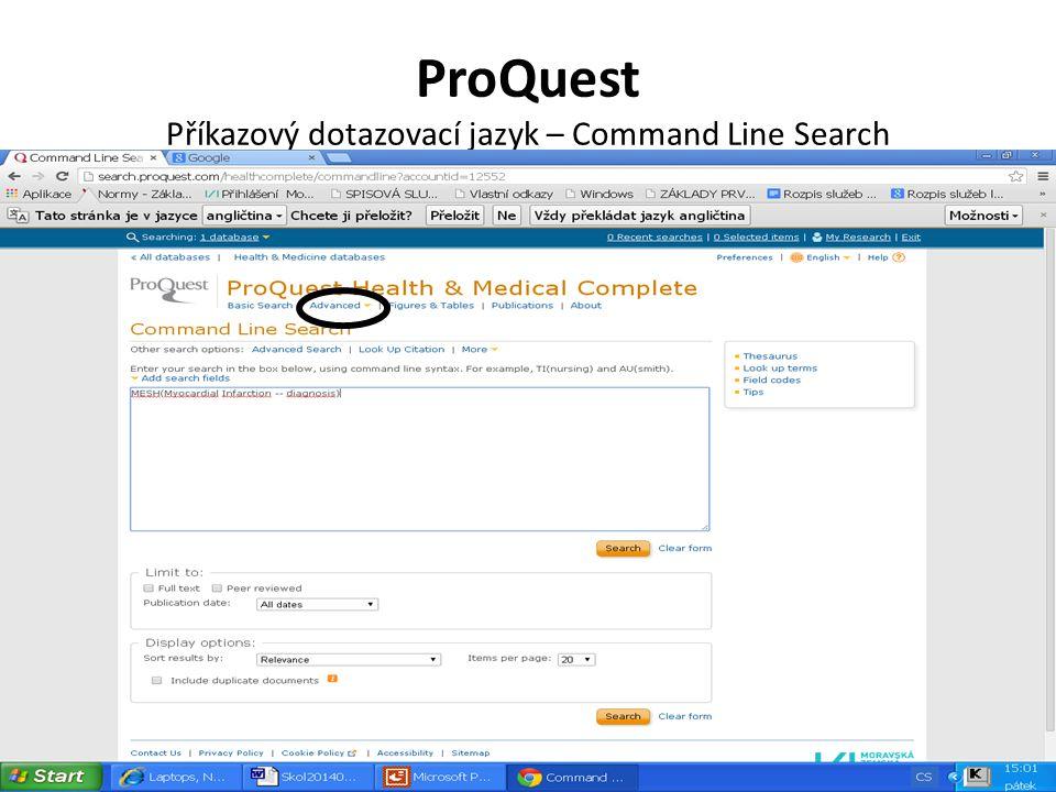 ProQuest Příkazový dotazovací jazyk – Command Line Search