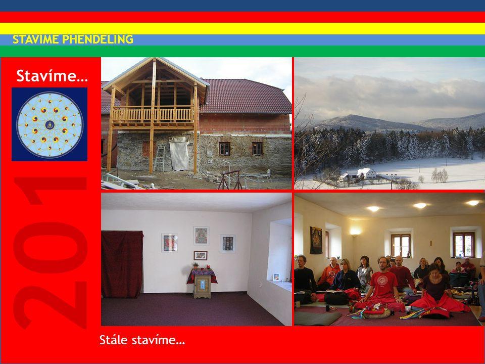 Stavíme… 2010 Stále stavíme… STAVÍME PHENDELING