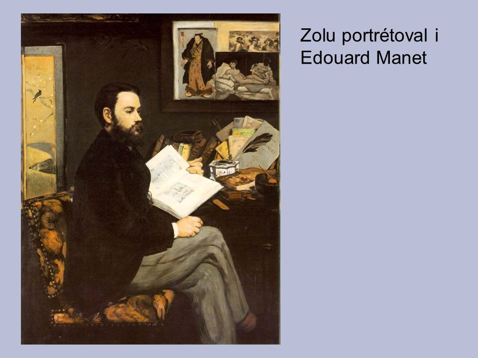 Zolu portrétoval i Edouard Manet