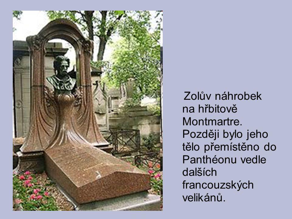 Zolův náhrobek na hřbitově Montmartre. Později bylo jeho tělo přemístěno do Panthéonu vedle dalších francouzských velikánů.