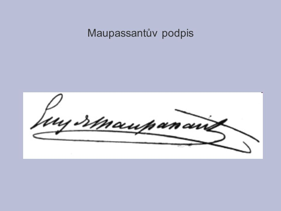 Maupassantův podpis