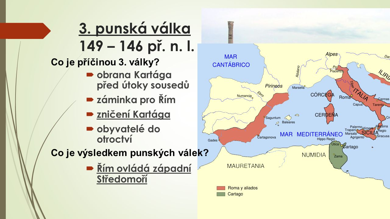3.punská válka 149 – 146 př. n. l.
