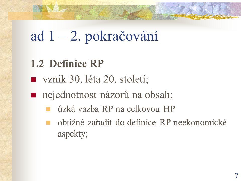 7 ad 1 – 2. pokračování 1.2 Definice RP vznik 30.