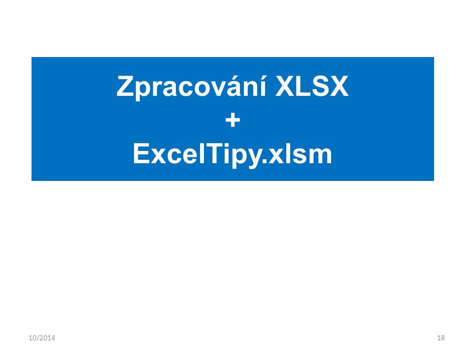 10/201418 Zpracování XLSX + ExcelTipy.xlsm