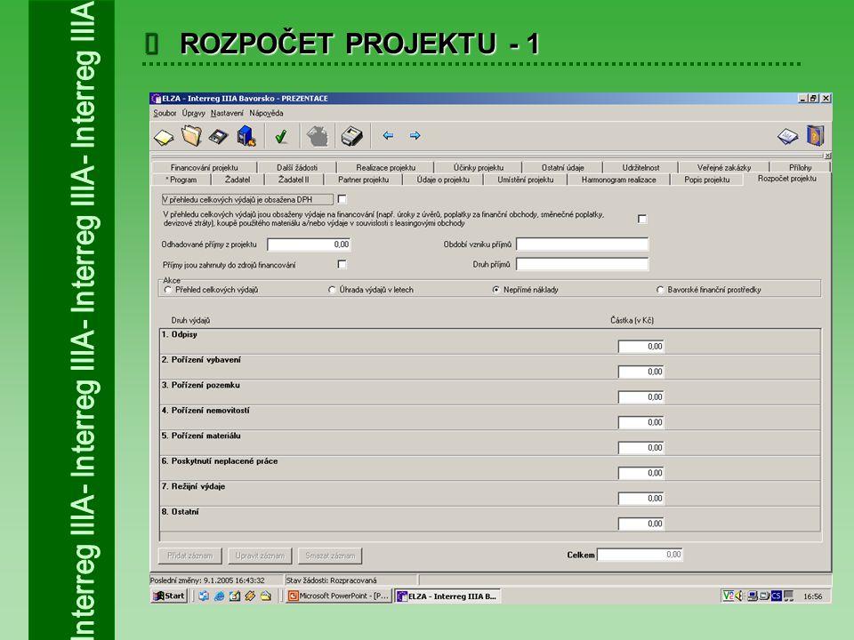  ROZPOČET PROJEKTU - 1