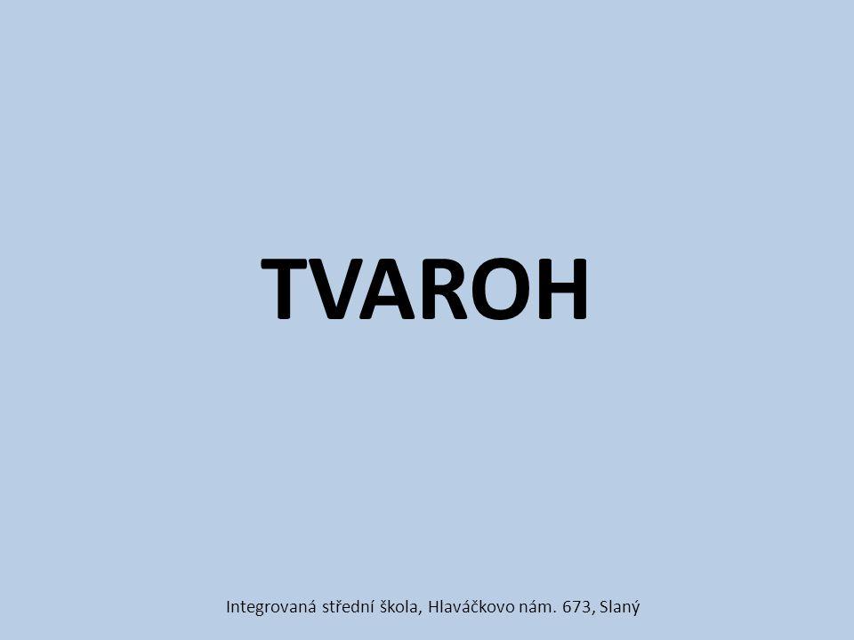 TVAROH Integrovaná střední škola, Hlaváčkovo nám. 673, Slaný