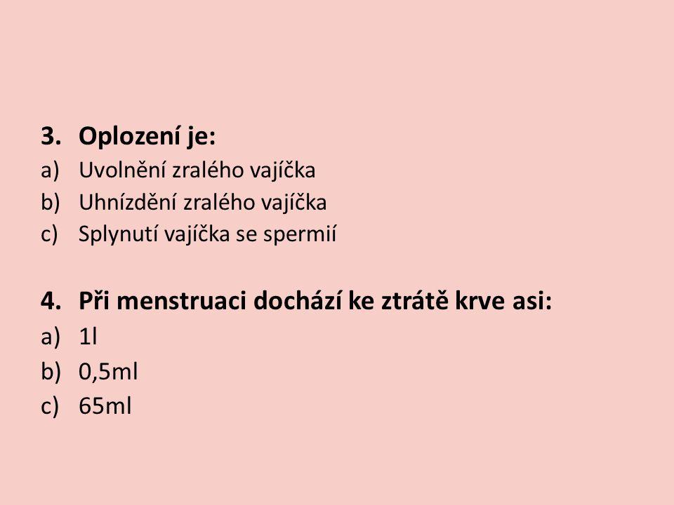 ZDROJE: KROULÍKOVÁ J., KROULÍK J., Přírodopis 8 pro osmý ročník zvláštní školy.
