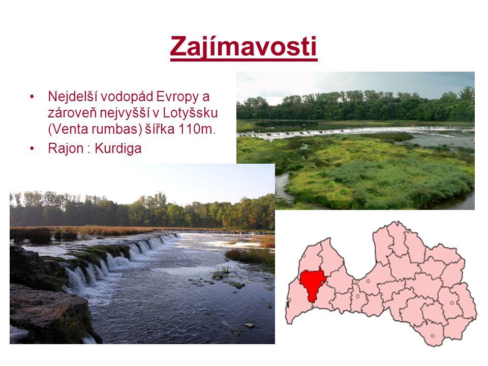 Zajímavosti Nejdelší vodopád Evropy a zároveň nejvyšší v Lotyšsku (Venta rumbas) šířka 110m. Rajon : Kurdiga