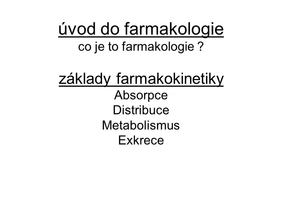 úvod do farmakologie co je to farmakologie .