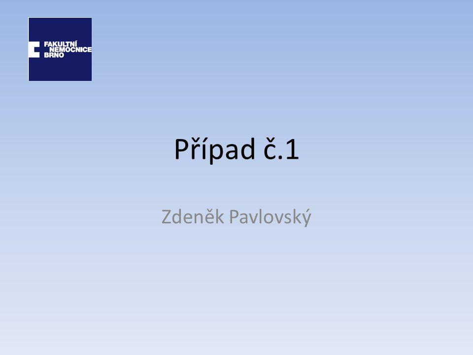 Případ č.1 Zdeněk Pavlovský