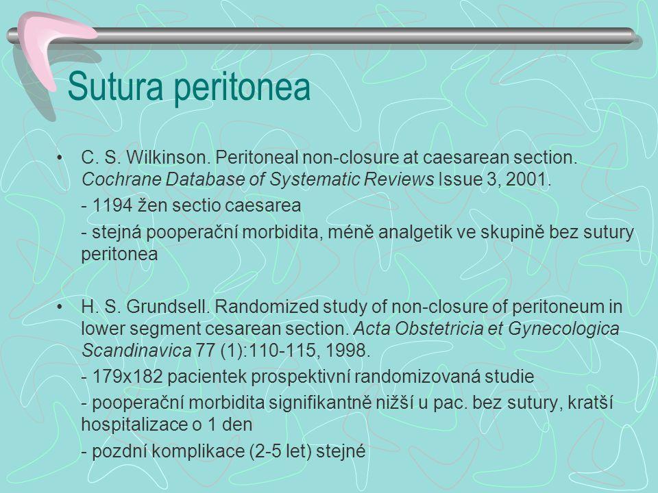 Sutura peritonea C.S. Wilkinson. Peritoneal non-closure at caesarean section.