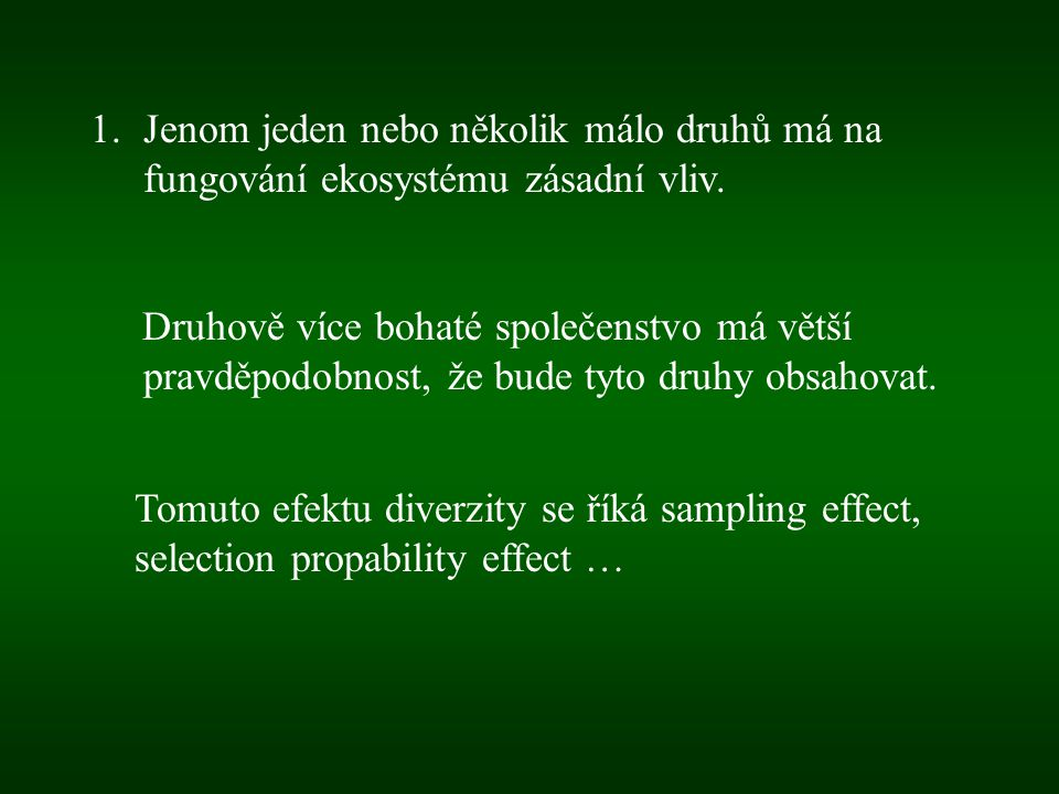 Nebývá někdy uznáván jako legitimní efekt diverzity, ale jako artefakt pokusů zkoumající diverzitu.