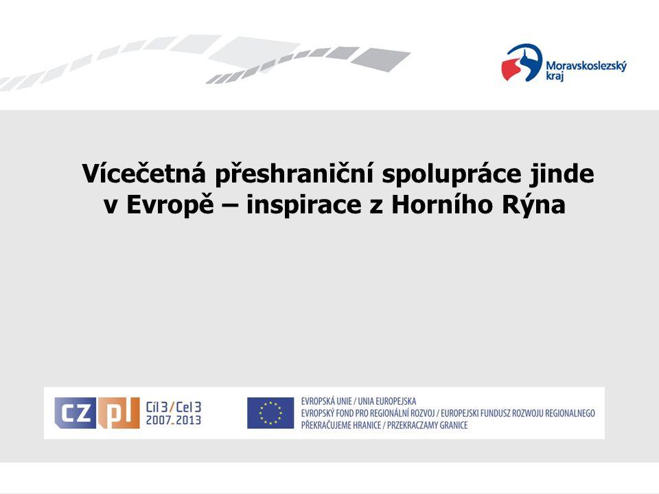 EGTC Shrnutí V Horním Rýnu můžeme hovořit o vertikálním i horizontálním propojení struktur, které jsou zodpovědné za uskutečňování přeshraniční spolupráce, kdy je vertikální rozdělení kooperačních strukturu v rámci Konference Horního Rýna – čtyři pilíře spolupráce stojící na spolupráci v oblasti politické, hospodářské, výzkumně-vzdělávací a občanské společnosti propojeno s horizontální spoluprací části území Horního Rýna, na kterém vyvíjejí činnost tamní čtyři Eurodistrikty.