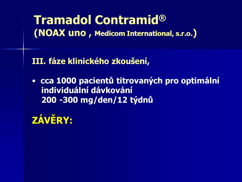 Tramadol Contramid ® (NOAX uno, Medicom International, s.r.o.