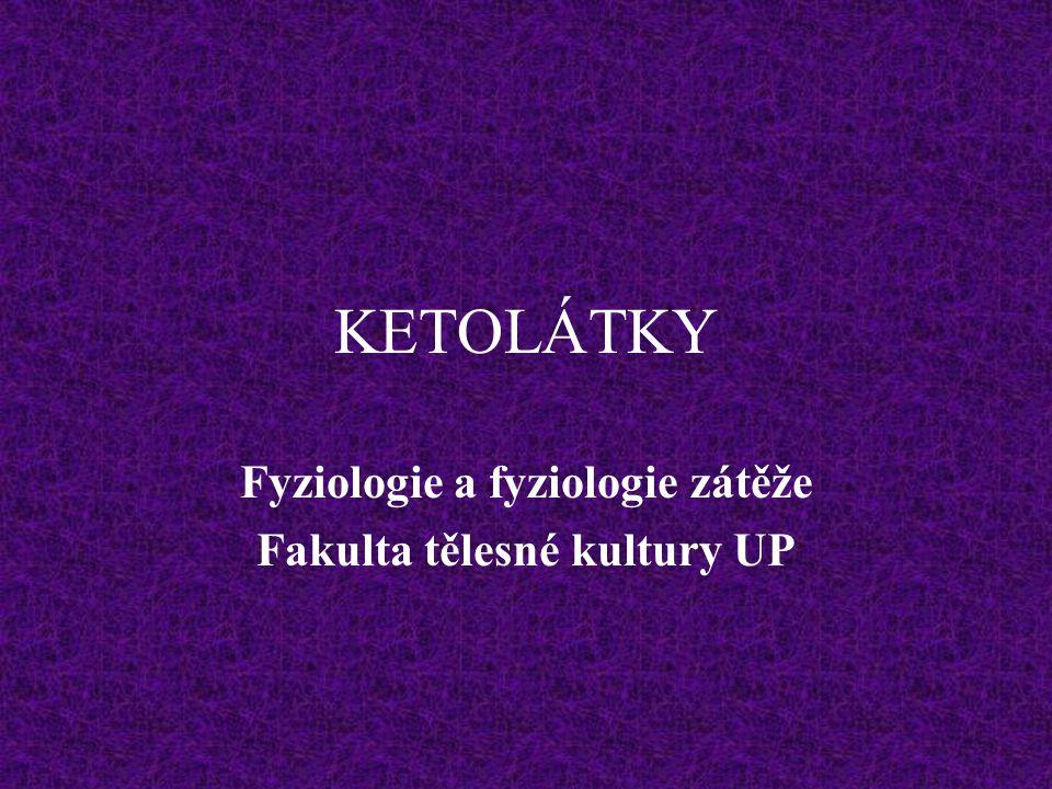 Ketolátky mohou být významným zdrojem energie, vznikají v játrech z acetyl-CoA.
