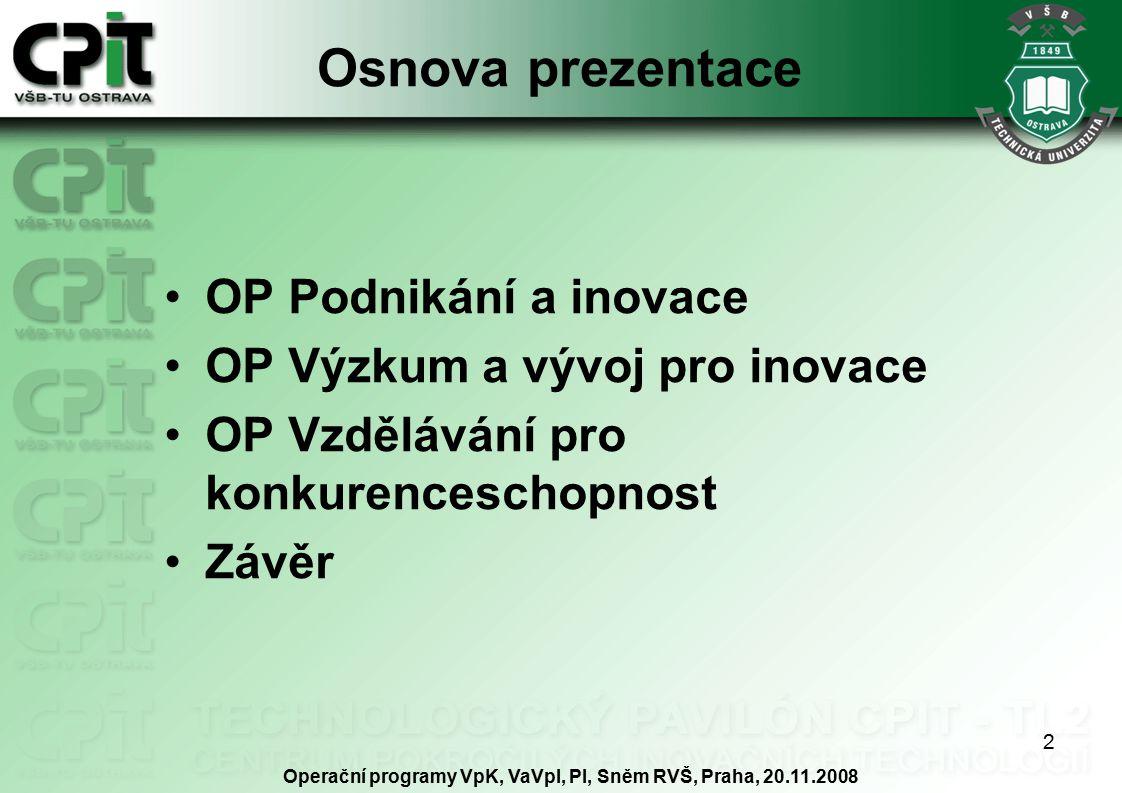 3 OP Podnikání a inovace Jednání 5.MV dne 3.