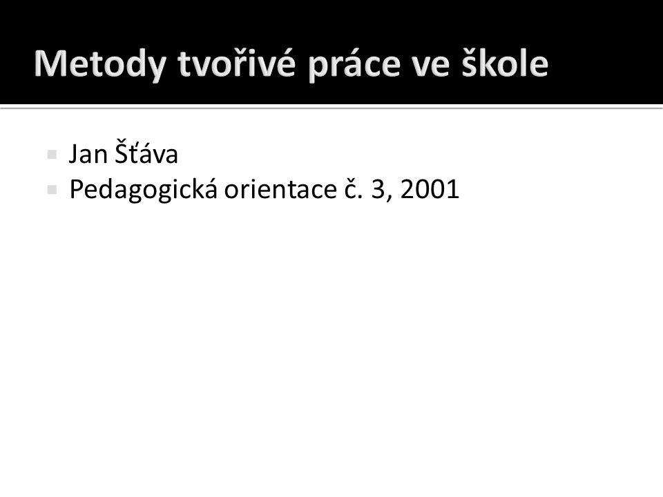  Jan Šťáva  Pedagogická orientace č. 3, 2001