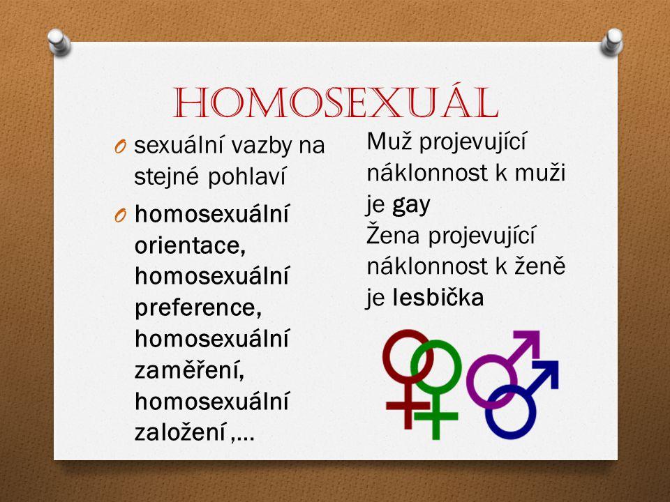 Heterosexuál O sexuální prožitky vůči osobám opačného pohlaví