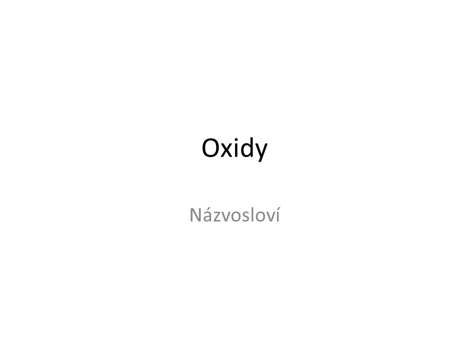 Oxidy Názvosloví