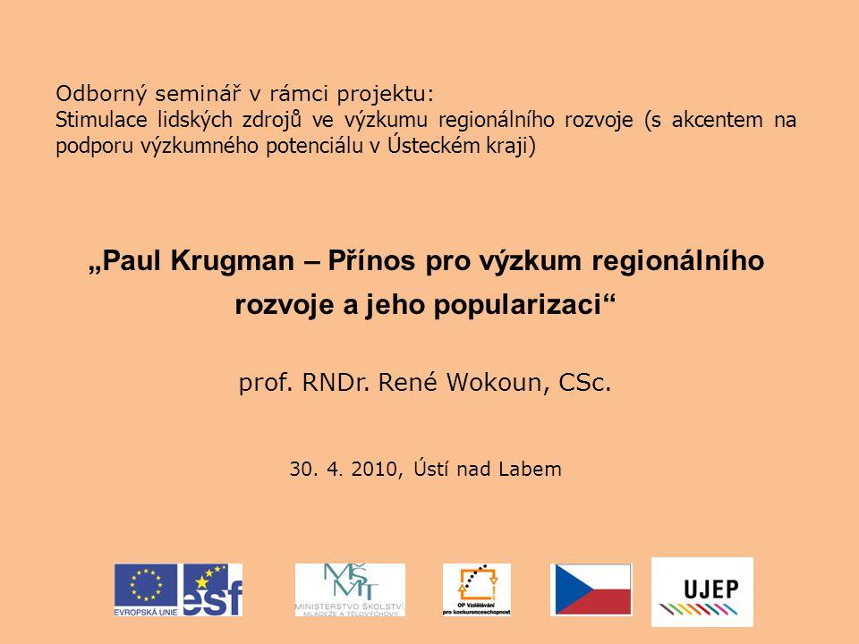 Odborný seminář v rámci projektu: Stimulace lidských zdrojů ve výzkumu regionálního rozvoje (s akcentem na podporu výzkumného potenciálu v Ústeckém kr