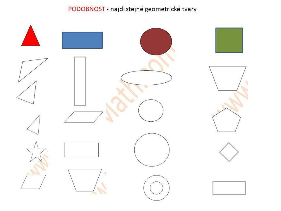 PODOBNOST - najdi stejné geometrické tvary