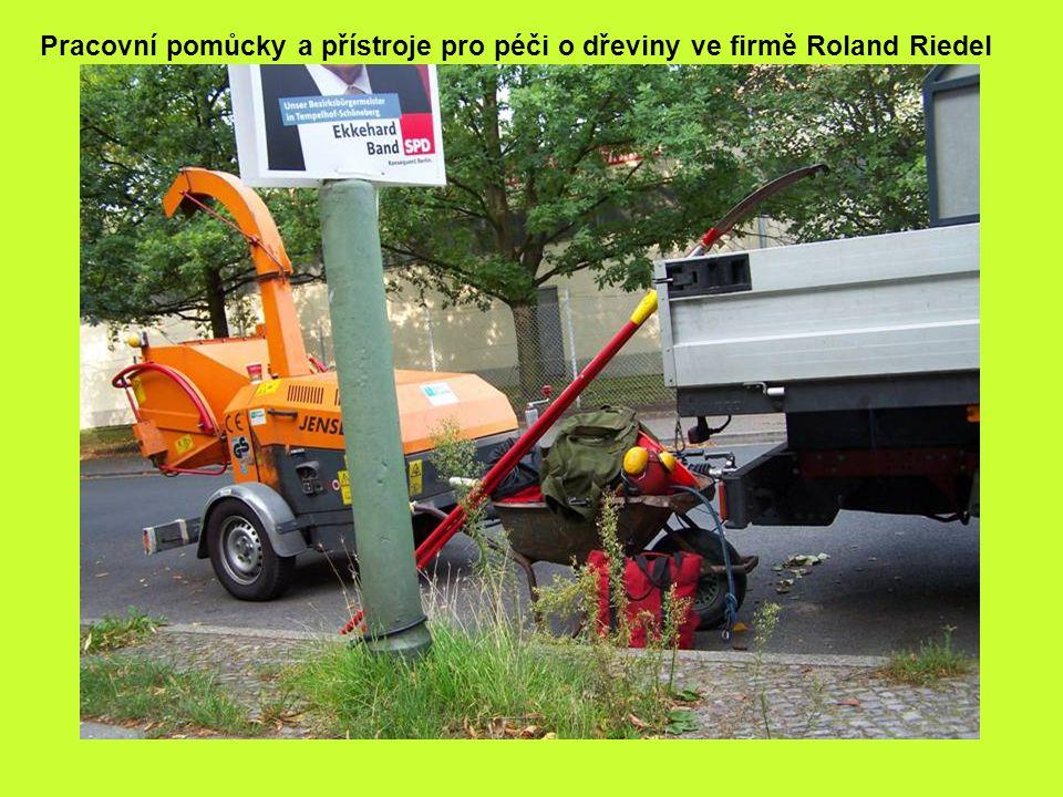 Pracovní pomůcky a přístroje pro péči o dřeviny ve firmě Roland Riedel