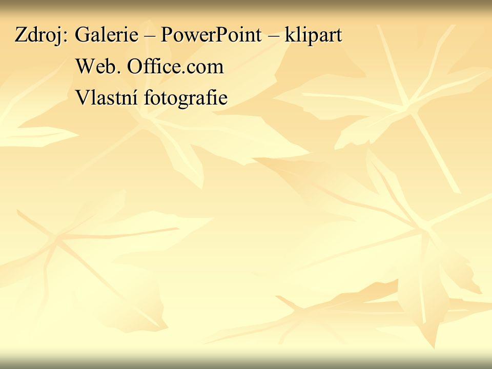 Zdroj: Galerie – PowerPoint – klipart Web. Office.com Web.