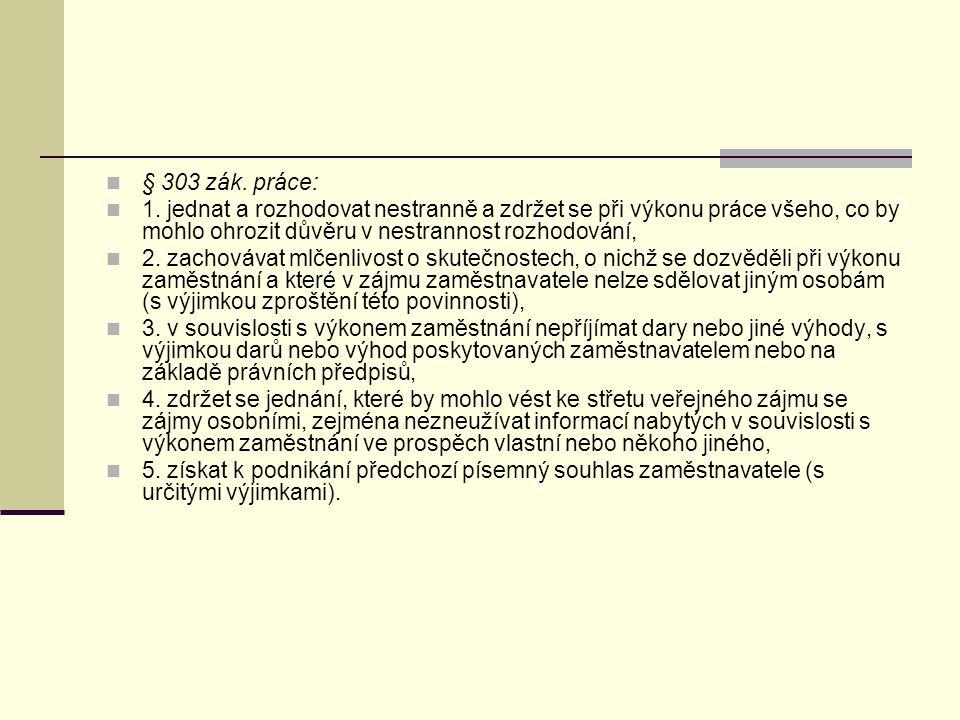 § 303 zák.práce: 1.
