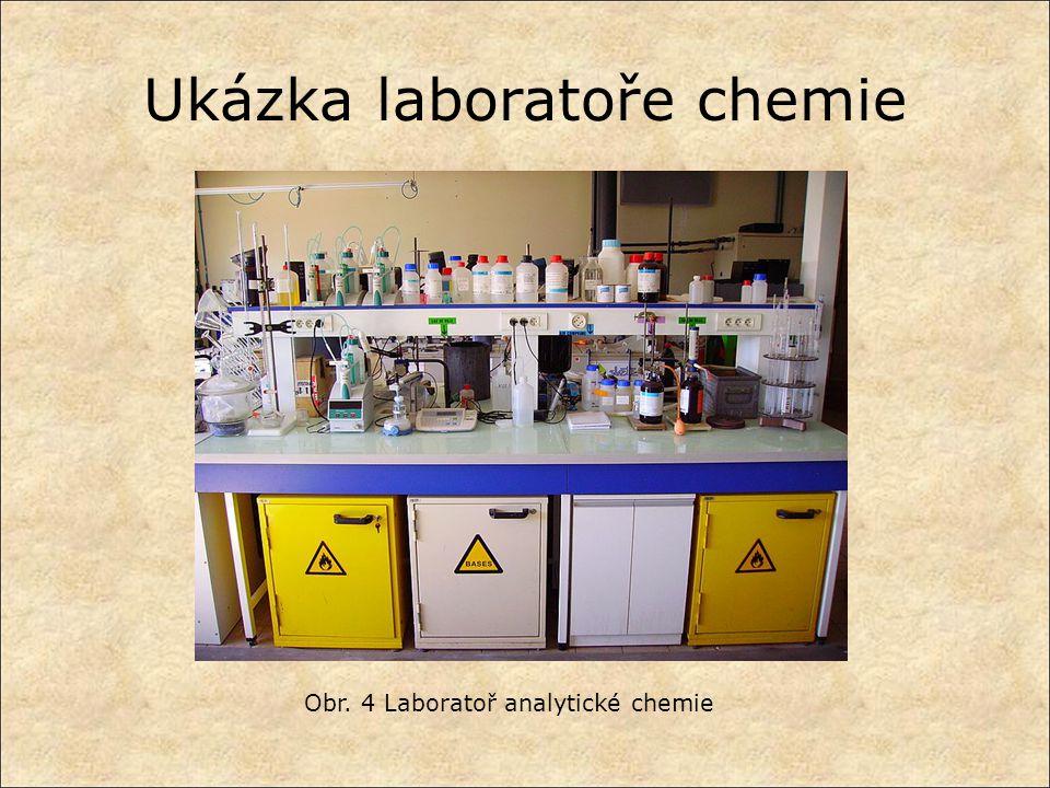 Ukázka laboratoře chemie Obr. 4 Laboratoř analytické chemie