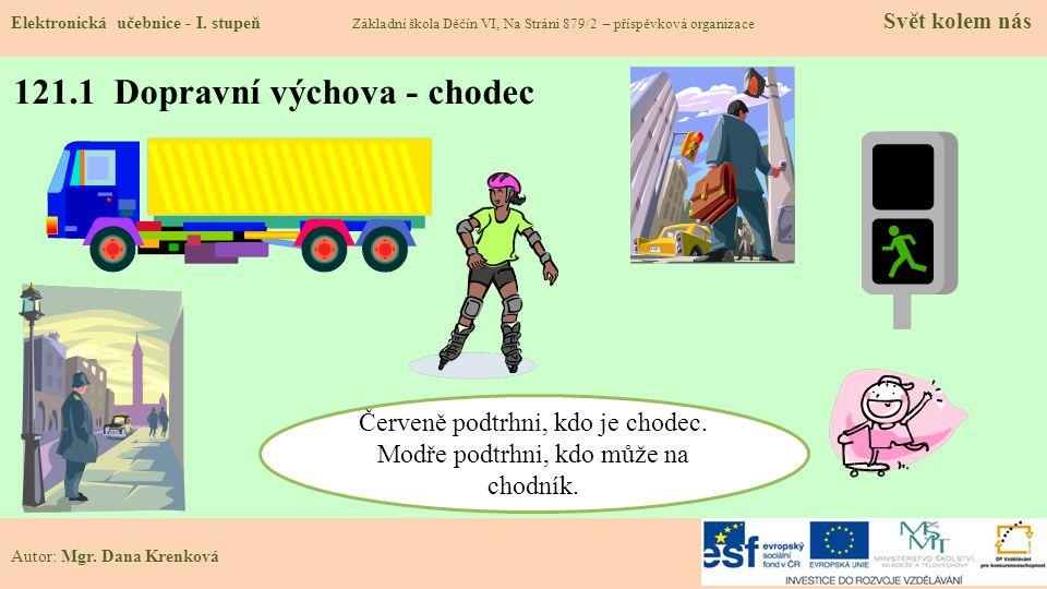 121.1 Dopravní výchova - chodec Elektronická učebnice - I.