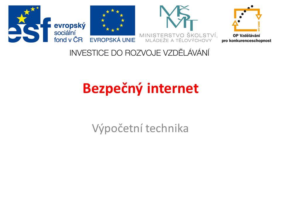 Bezpečný internet Výpočetní technika