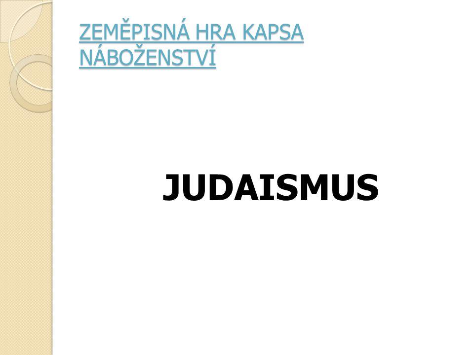 ZEMĚPISNÁ HRA KAPSA NÁBOŽENSTVÍ JUDAISMUS