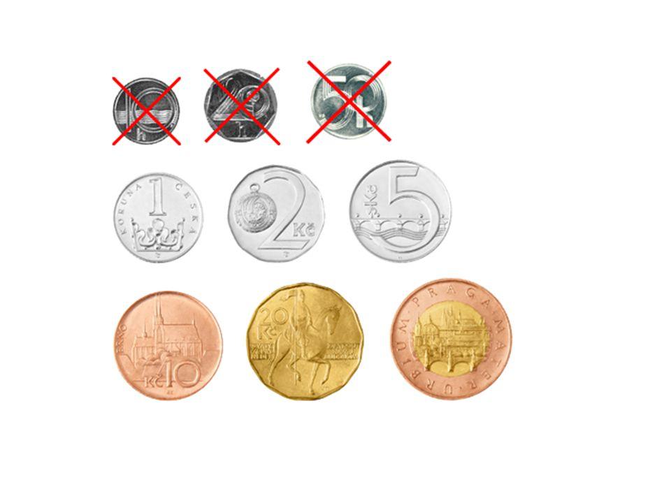 Peníze – prostředek směny, platidlo, míra hodnot, uchovávatelé hodnot.